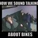 Kuidas me kõlame rääkides mootorratastest