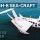 SeaCraft – näeb välja nagu lennuk, on auto mootoriga ja dokib nagu laev