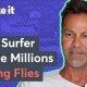 Surfar leiutas kärbseid tapva soolapüssi ja teenis sellega 27 miljonit dollarit